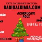 ESTE DICIEMBRE ESCUCHA LA MEJOR PROGRAMACIÓN EN RADIO ALKIMIA